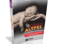 Noua carte semnată de Dr. Menci – PĂRINŢI ALTFEL – spune adevărul!