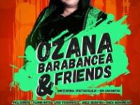 OZANA BARABANCEA & Friends pe 30 mai la Teatrul Naţional din Bucureşti!