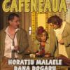 Cafeneaua se joacă pe 5 septembrie la Sala Mare a Teatrului Naţional