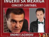 Concert caritabil MIHAI MĂRGINEANU ŞI ANDREI LĂZĂROIU