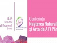Conferinţa Internaţională Naşterea Naturală şi Arta de A Fi Părinte
